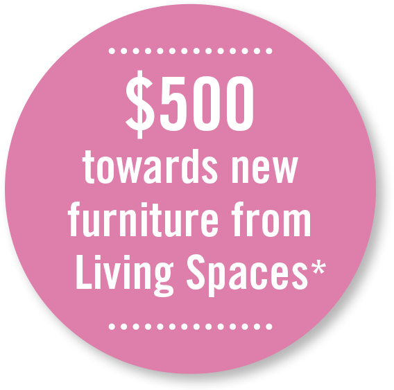 $500 towards new furniture Living Spaces